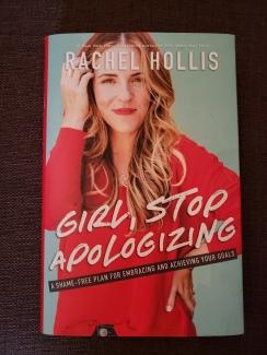 Rachel Hollis Stop Apologizing